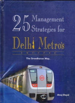 25 Management Strategies for Delhi Metro's Success