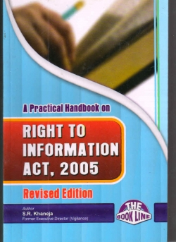 A Practical Handbook on Right To Information Act, 2005