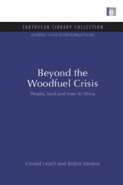 Beyond The Woodfuel Crisis: People, land and Tress in Africa