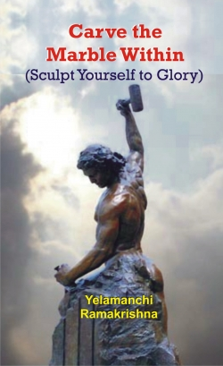 CARVE THE MARBLE WITHIN (SCULPT YOURSELF TO GLORY)