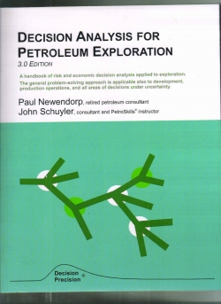 Decision Analyaia For Petroleum Exploration 3rd Edition
