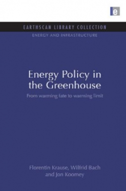 Energy Policy In The Greenhouse : From Warming Fate To Warming Limit