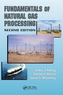 Fundamentals of Natural Gas Processing Second Edition