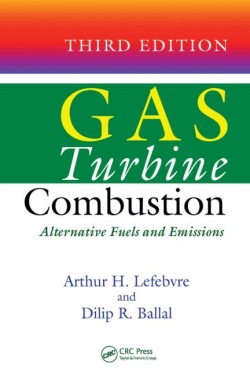 Gas Turbine Combustion : Alternative Fuels and Emissions