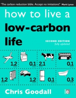 How To Live A Low- Carbon Life Second Edition