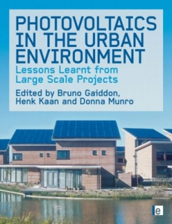 Photovoltaics In The Urban Environment : Lessons Learnt from Large- Scale Projects