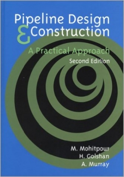 Pipeline Design & Construction: A Practical Approach Second Edition