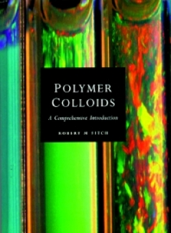 POLYMER COLLOIDS : A COMPREHENSIVE INTRODUCTION