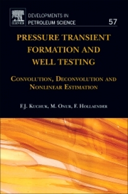 Pressure Transient Formation and Well Testing: Convolution, Deconvolution And Nonlinear Estimation