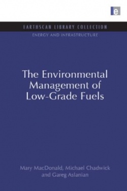 The Environmental Management of Low- Grade Fuels